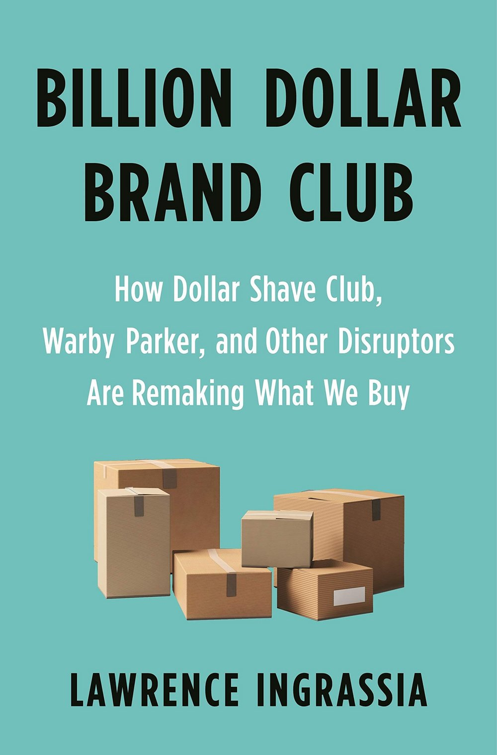 Body image for Contagious Book Report: Billion Dollar Brand Club