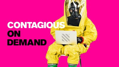 Contagious on Demand