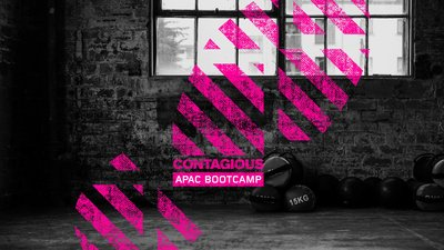 Contagious APAC Bootcamp 2020