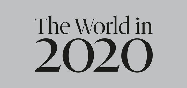 The World in 2020 // The Economist