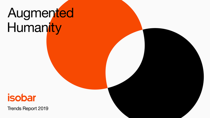 Isobar Trends Report 2019
